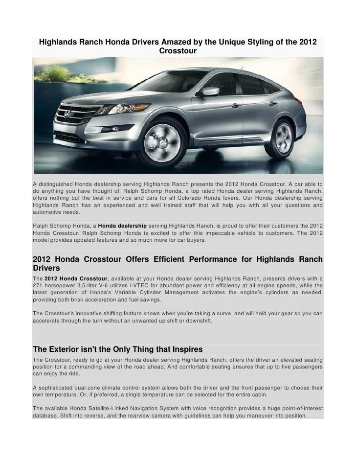 Highlands Ranch Honda Drivers Amazed By The Unique Styling Of The 2012 ...