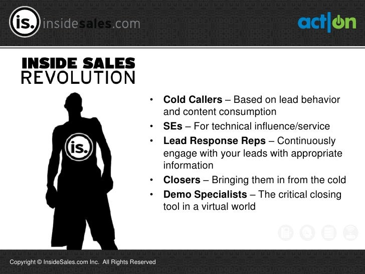 • Cold Callers – Based on lead behavior                                                   and content consumption         ...