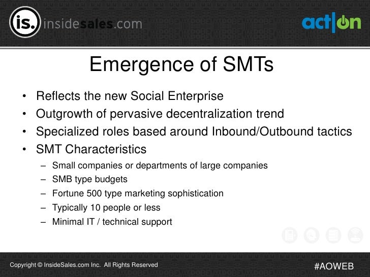Emergence of SMTs    •    Reflects the new Social Enterprise    •    Outgrowth of pervasive decentralization trend    •   ...