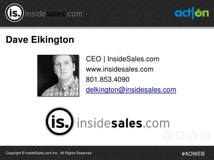 Dave Elkington                                                CEO   InsideSales.com                                       ...