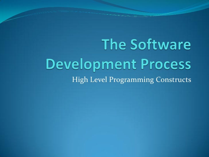 High Level Programming Constructs