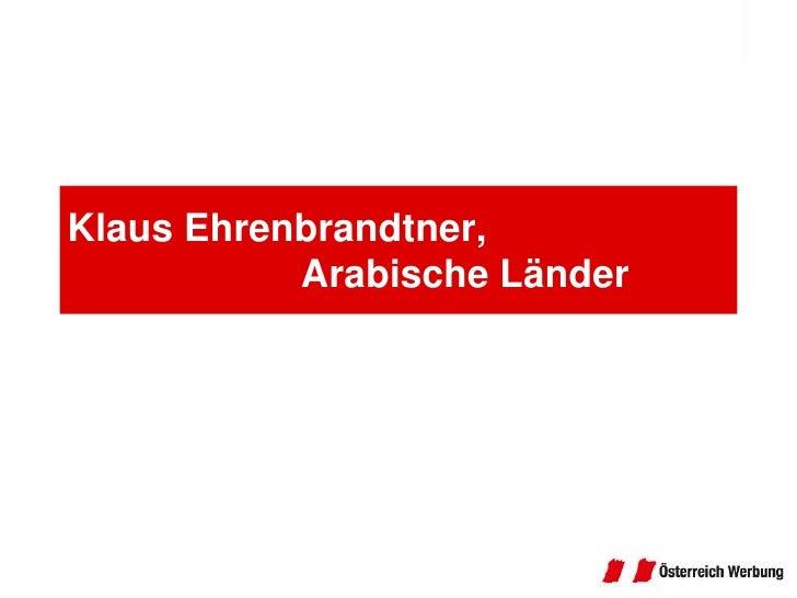 Klaus Ehrenbrandtner,Arabische Länder<br />