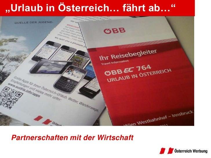 """""""Urlaub in Österreich… fährt ab…""""<br />Partnerschaften mit der Wirtschaft<br />"""