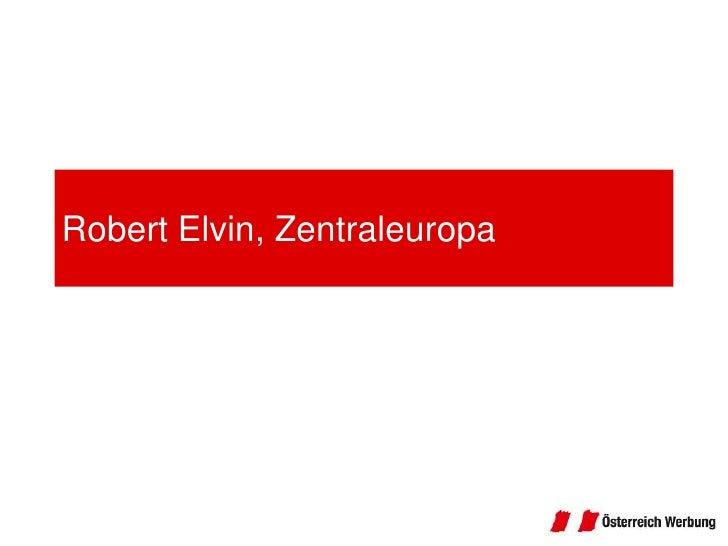 Robert Elvin, Zentraleuropa<br />