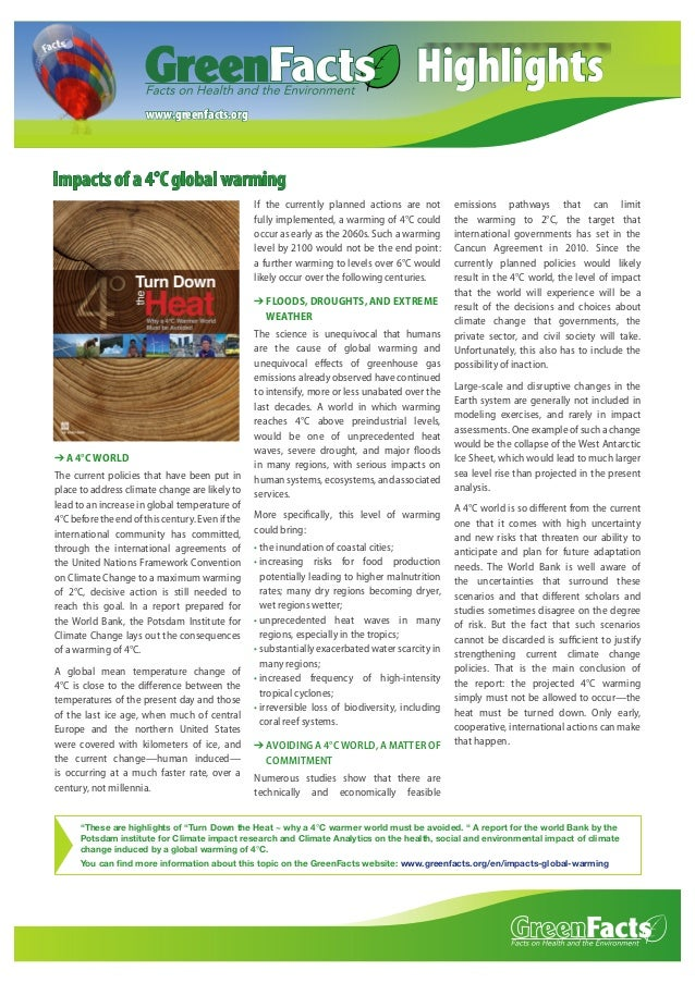 Highlights www.greenfacts.org  Impacts of a 4°C global warming If the currently planned actions are not fully implemented,...