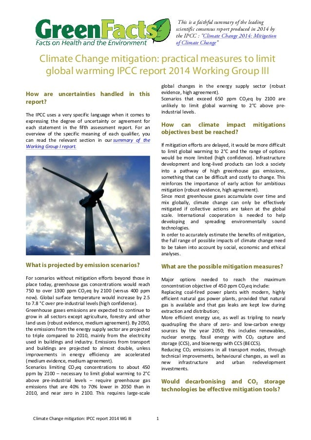 Climate  Change  mitigation:  IPCC  report  2014  WG  III  1  This is a faithful summary of the leading  scientific consen...