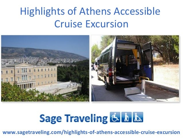 Highlights of Athens Accessible              Cruise Excursionwww.sagetraveling.com/highlights-of-athens-accessible-cruise-...