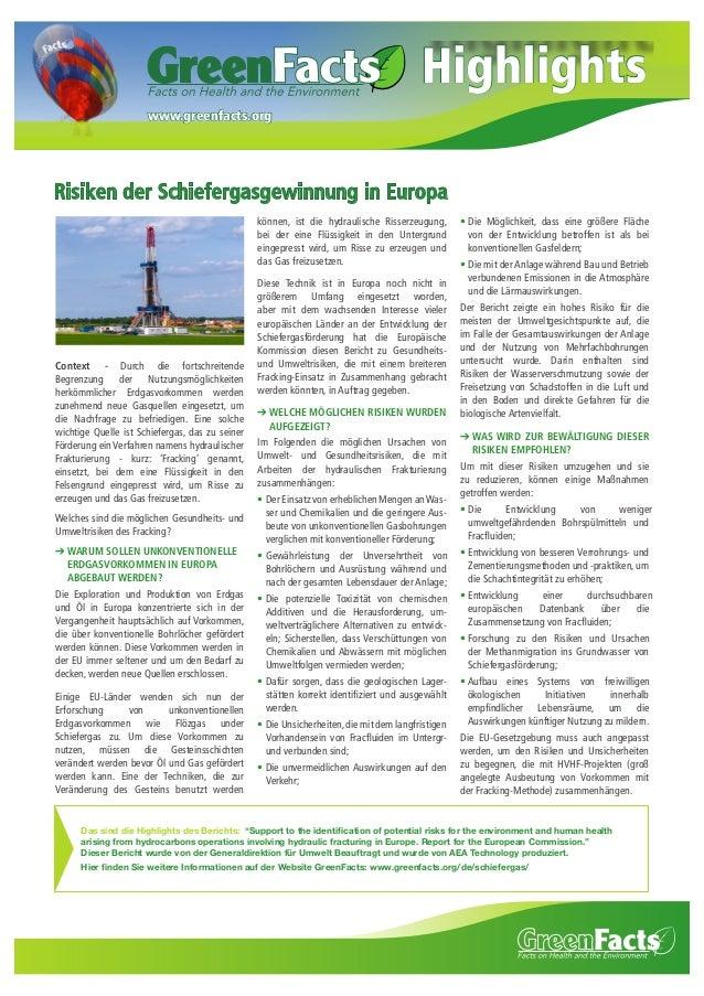 Highlights www.greenfacts.org  Risiken der Schiefergasgewinnung in Europa können, ist die hydraulische Risserzeugung, bei ...