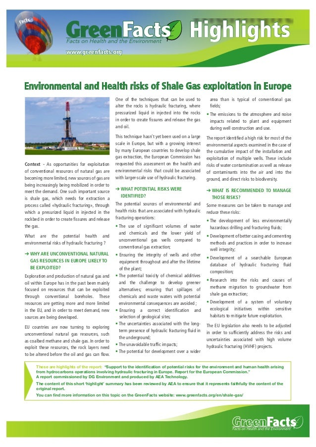 Highlights www.greenfacts.org  Environmental and Health risks of Shale Gas exploitation in Europe One of the techniques th...