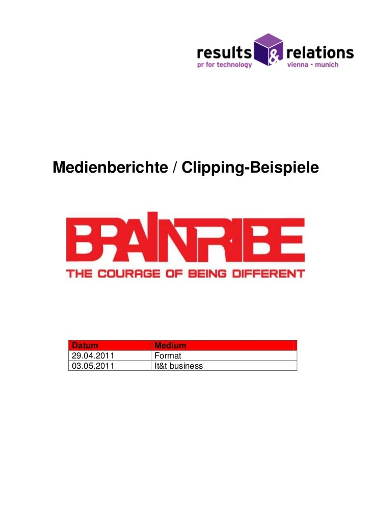 Medienberichte / Clipping-Beispiele  Datum        Medium  29.04.2011   Format  03.05.2011   It&t business