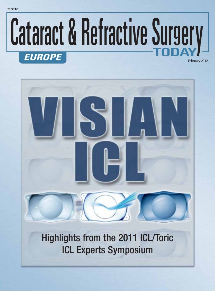 Insert to                                                 February 2012            Highlights from the 2011 ICL/Toric     ...