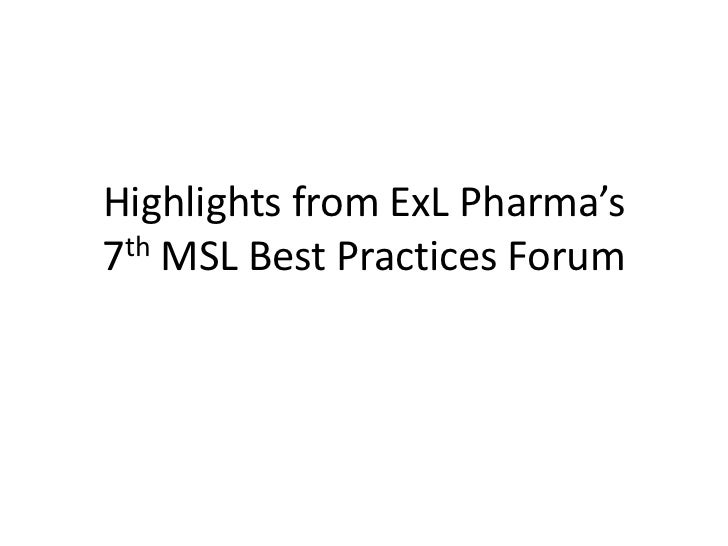 Highlights from ExLPharma's7th MSL Best Practices Forum<br />