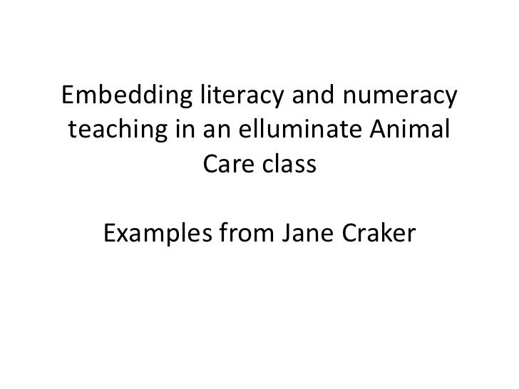Embedding literacy and numeracy teaching in an elluminate Animal Care classExamples from Jane Craker<br />