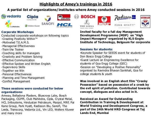 Highlights of Amey's trainings in 2016 A partial list of organizations/institutes where Amey conducted sessions in 2016 Co...