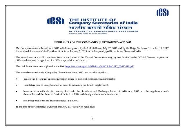 1 HIGHLIGHTS OF THE COMPANIES (AMENDMENT) ACT, 2017 The Companies (Amendment) Act, 2017 which was passed by the Lok Sabha ...