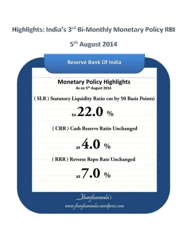 #RBI #ReserveBankOfIndia #MonetaryPolicy Highlights as on 5th August 2014: #SLR cut by 50 basis points to 22%, #CRR remain...