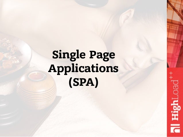Single Page Applications (SPA)