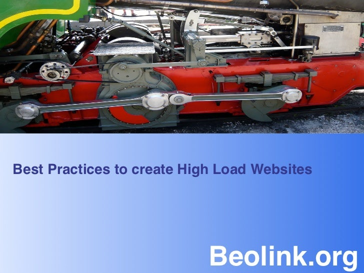 Best Practices to create High Load Websites!                            Beolink.org!