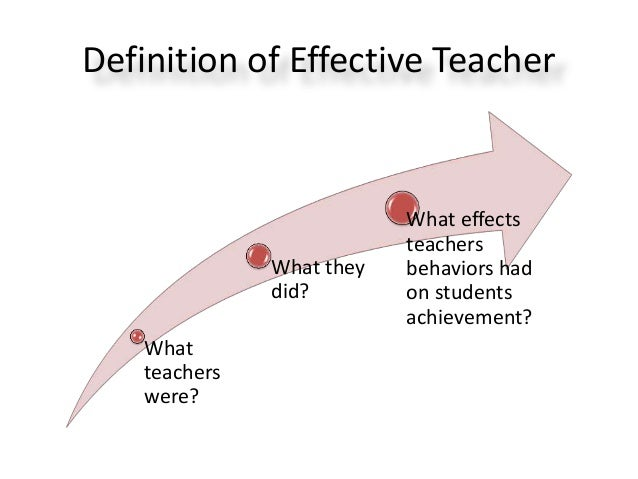 effective teachers Effective teaching: 10 tips on what works and what doesn't  this can result in teachers not accomodating to the various different needs within one group and in.
