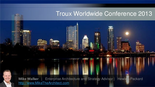 Troux Worldwide Conference 2013Title(46 pt. HP Simplifiedbold)Subtitle (18 pt. HP Simplified)Speaker's name / Month day, 2...
