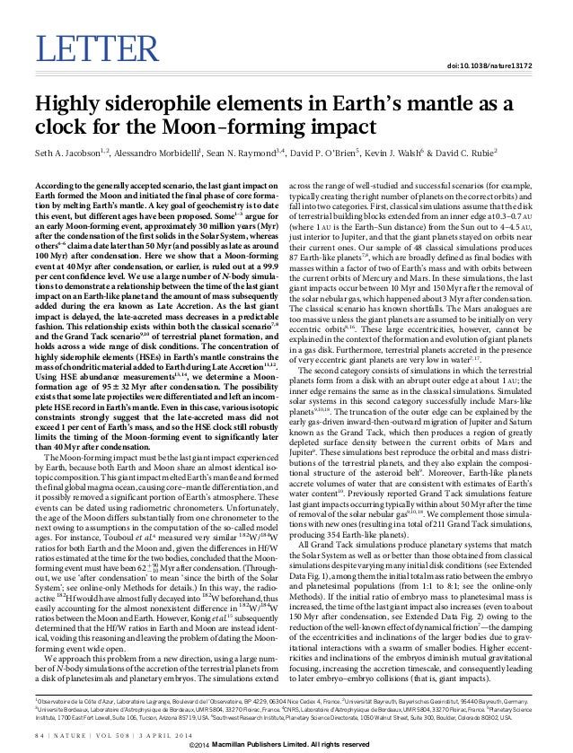 LETTER doi:10.1038/nature13172 Highly siderophile elements in Earth's mantle as a clock for the Moon-forming impact Seth A...