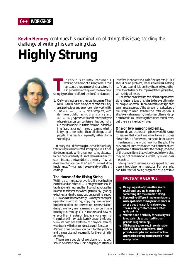 T HE PREVIOUS COLUMN1 PROVIDED A working definition of a string: a value that represents a sequence of characters. It also...