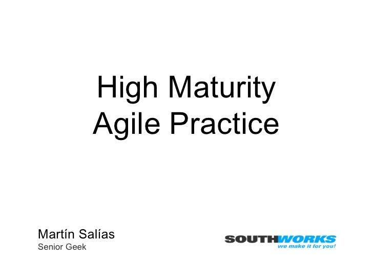 High Maturity Agile Practice