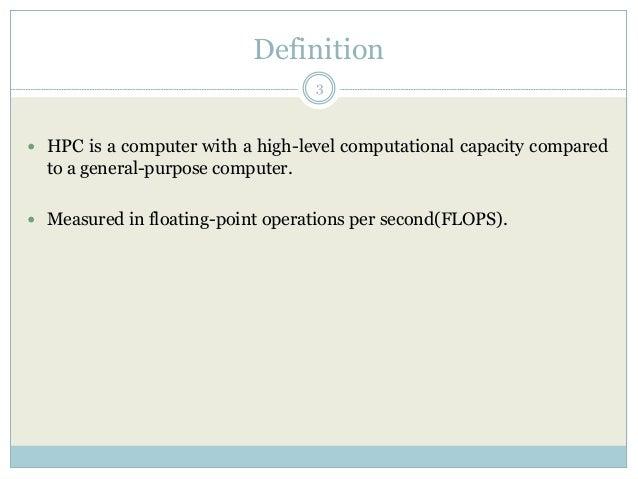 High performance computing Slide 3