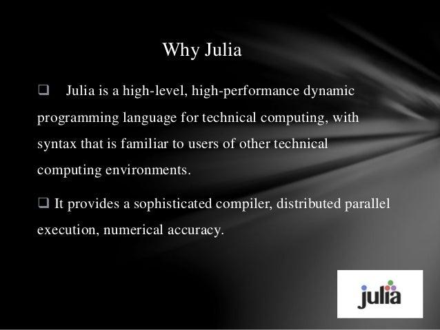 High Performance Computing Language Julia
