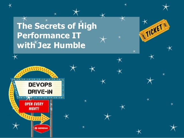 The Secrets of High Performance IT with Jez Humble