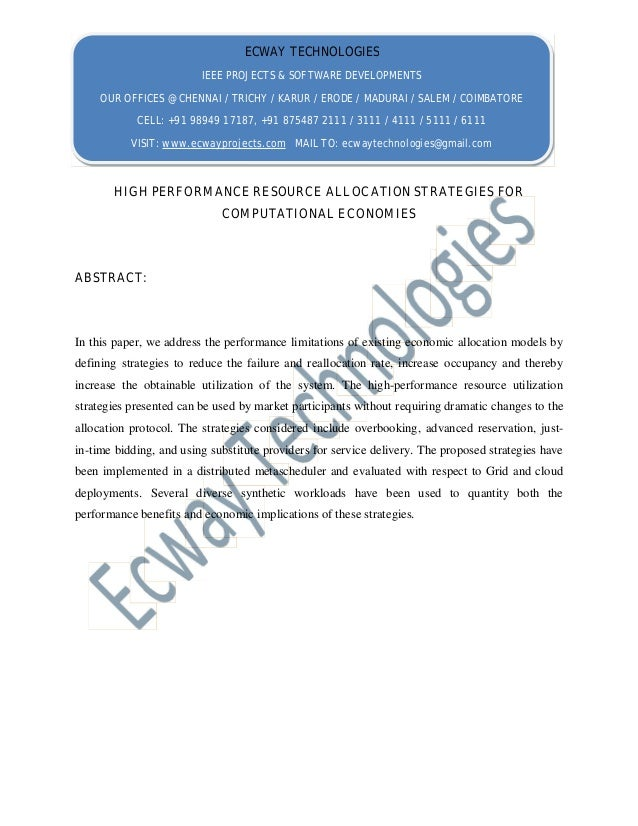HIGH PERFORMANCE RESOURCE ALLOCATION STRATEGIES FOR COMPUTATIONAL ECONOMIES ABSTRACT: In this paper, we address the perfor...