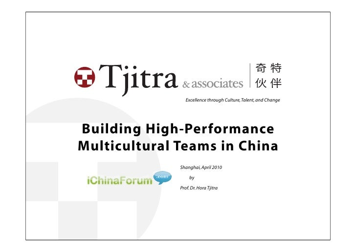 Excellence through Culture, Talent, and Change    Building High-Performance Multicultural Teams in China                  ...