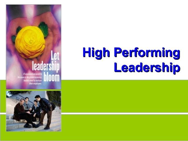 High PerformingHigh Performing LeadershipLeadership