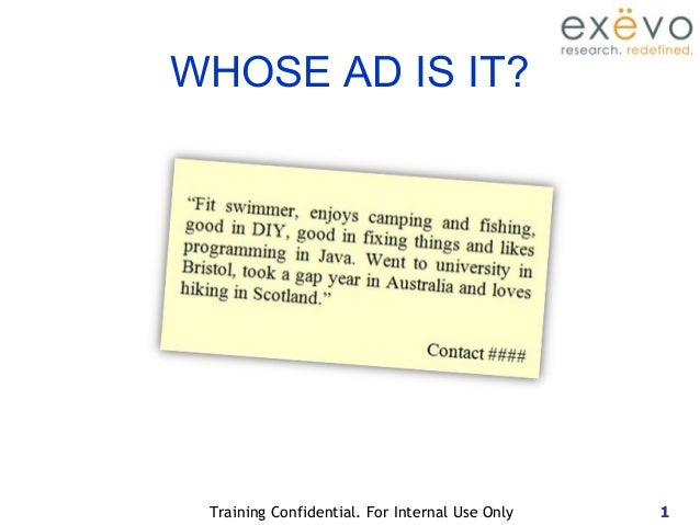1Training Confidential. For Internal Use Only WHOSE AD IS IT?