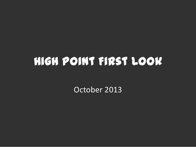 High Point First Look October 2013