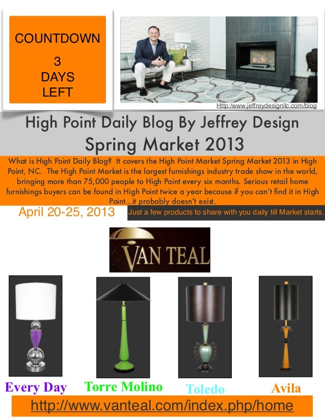 High Point Daily Blog By Jeffrey DesignSpring Market 2013What is High Point Daily Blog? It covers the High Point Market Sp...