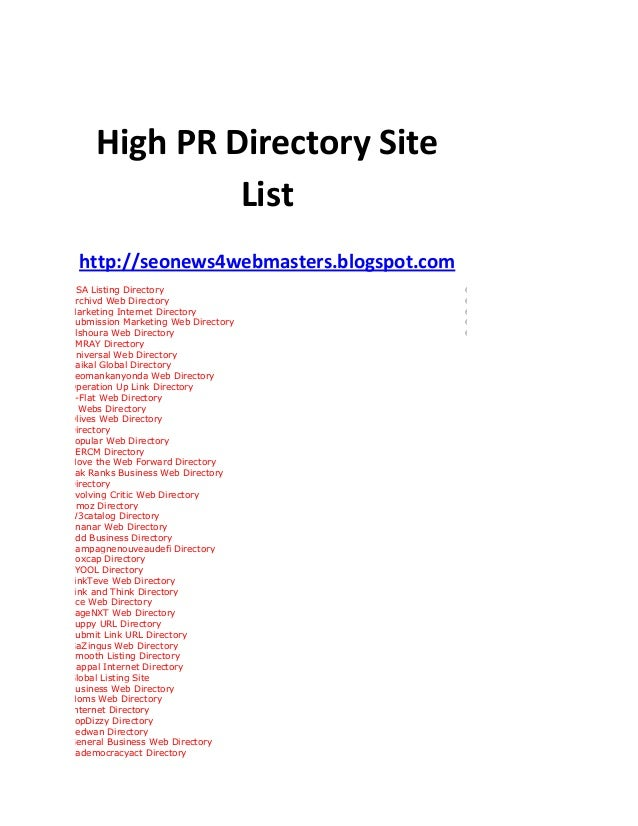High PR Directory SiteListhttp://seonews4webmasters.blogspot.comUSA Listing Directory 6Archivd Web Directory 6Marketing In...