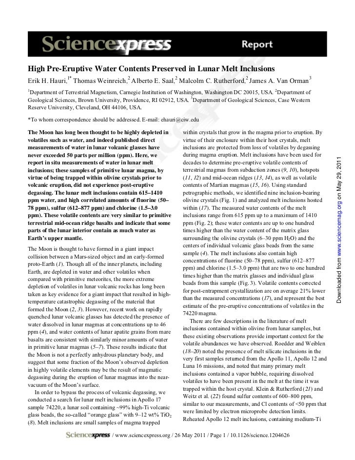 High Pre-Eruptive Water Contents Preserved in Lunar Melt InclusionsErik H. Hauri,1* Thomas Weinreich,2 Alberto E. Saal,2 M...