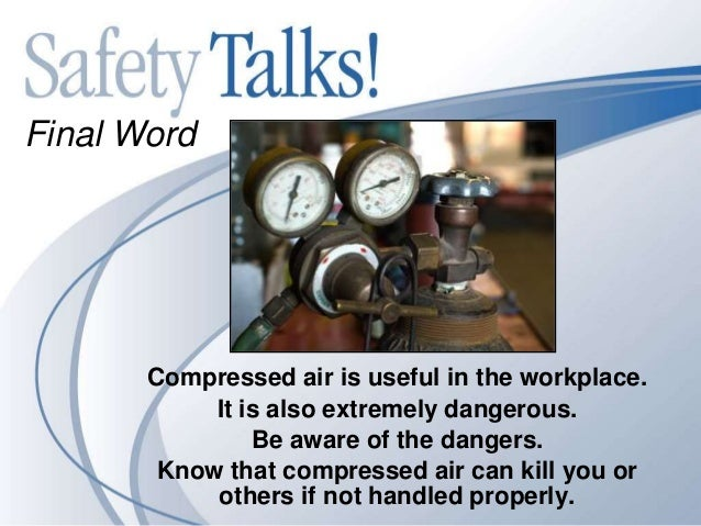 High Pressure Danger With Compressed Air