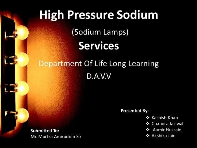 High Pressure Sodium