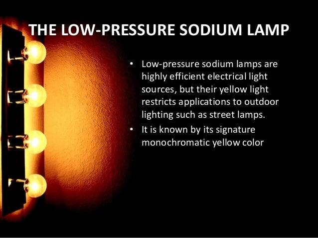 Low Pressure Sodium 4