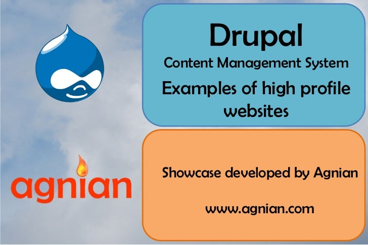 Drupal Content Management System Examples of high profile       websites   Showcase developed by Agnian        www.agnian....