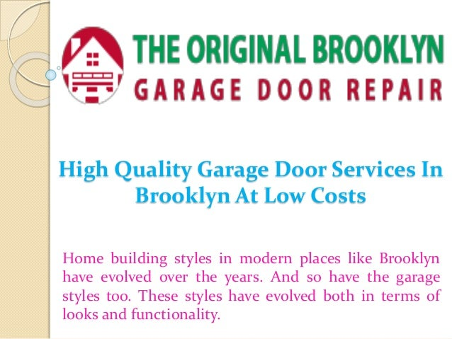 High Quality Garage Door Services In Brooklyn At