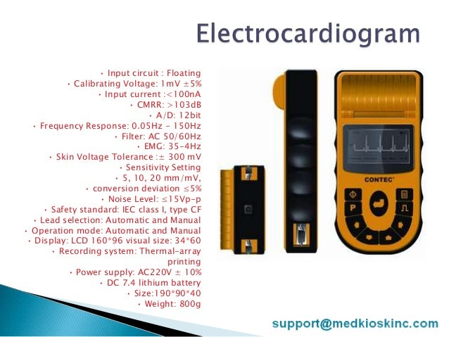 • Input circuit : Floating • Calibrating Voltage: 1mV ±5% • Input current :<100nA • CMRR: >103dB • A/D: 12bit • Frequency ...