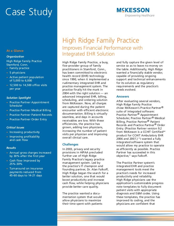 Case Study                                     High Ridge Family PracticeAt a Glance                                     I...