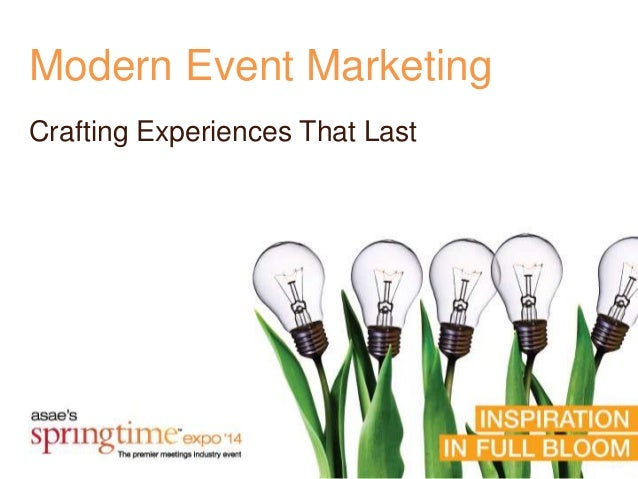 Modern Event Marketing Crafting Experiences That Last