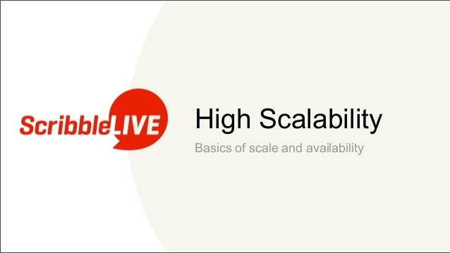 High ScalabilityBasics of scale and availability