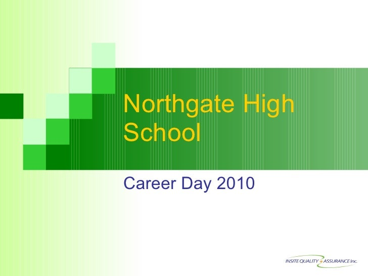 Northgate High School Career Day 2010