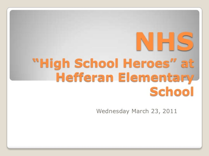 "NHS ""High School Heroes"" at Hefferan Elementary School<br />Wednesday March 23, 2011<br />"