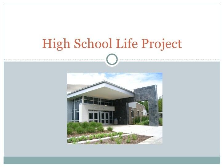 High School Life Project